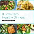 8 Low-Carb Healthy Dinner Recipes Under 500 Calories