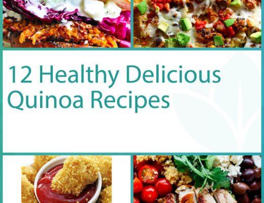 12 Good For You Delicious Quinoa Recipes